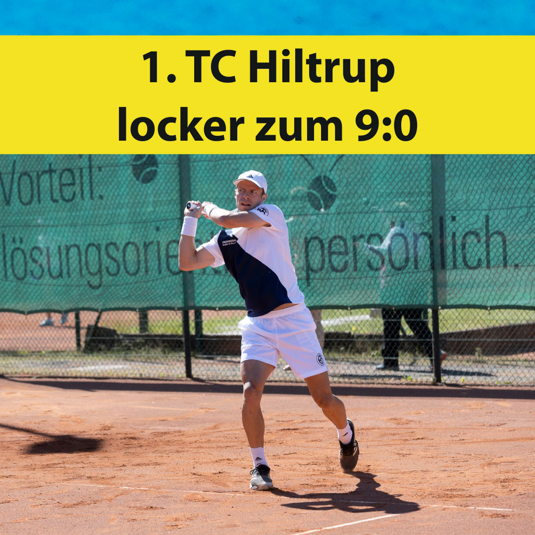 Westfalenliga: 1. TC Hiltrup locker zum 9:0