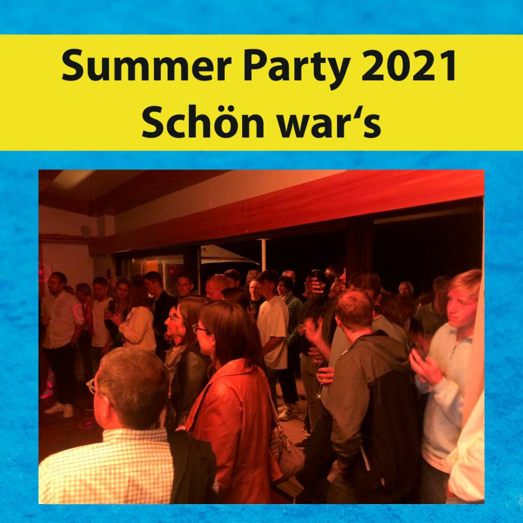 Summer Party 2021 - Schön war's