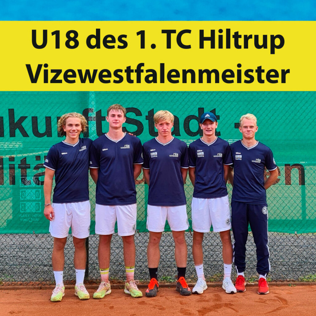 Junioren U18 des 1. TC Hiltrup sind Vizewestfalenmeister